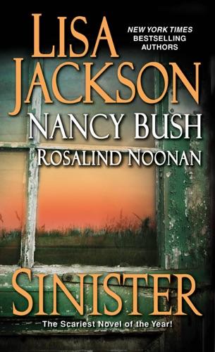 Lisa Jackson, Nancy Bush & Rosalind Noonan - Sinister