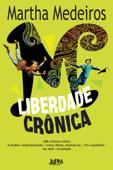 Liberdade crônica Book Cover