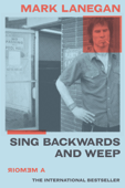 Sing Backwards and Weep Book Cover