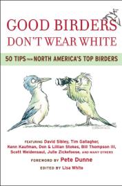 Good Birders Don't Wear White book