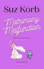 Matrimony Malfunction