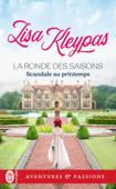 Download and Read Online La ronde des saisons (Tome 4) - Scandale au printemps