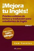 ¡Mejora tu inglés! #2 Práctica extensa de lectura y traducción para estudiantes de inglés