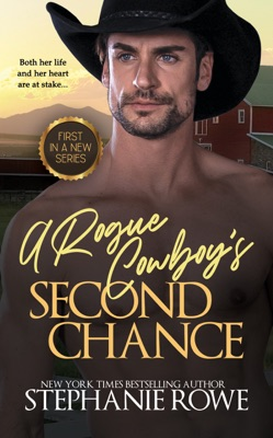 A Rogue Cowboy's Second Chance