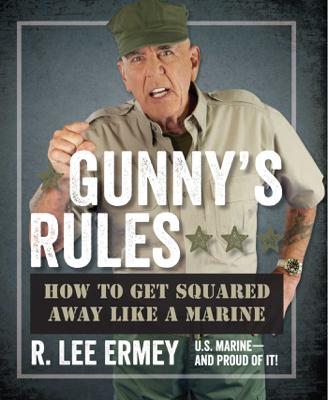 Gunny's Rules - R. Lee Ermey book