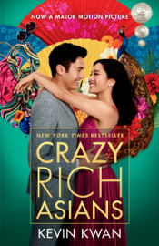 Crazy Rich Asians - Kevin Kwan book summary