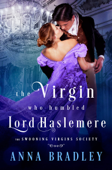 The Virgin Who Humbled Lord Haslemere Book Cover