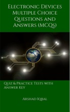 Electronic Devices Multiple Choice Questions And Answers (MCQs): Quiz & Practice Tests With Answer Key (Electronic Devices Worksheets & Quick Study Guide)