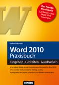 Word 2010 Praxisbuch