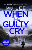 Download and Read Online When the Guilty Cry