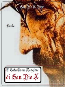 Il catechismo maggiore di San Pio X Libro Cover