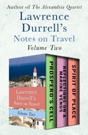Lawrence Durrell's Notes on Travel Volume Two PDF Download