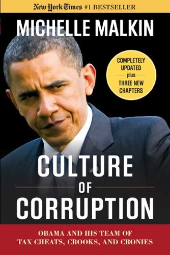 Michelle Malkin - Culture of Corruption