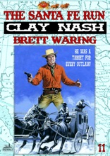 Clay Nash 11: The Santa Fe Run