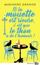 Si La Mouette Est Rieuse C'est Que Le Thon A De L'humour