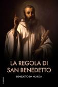La regola di san Benedetto Book Cover