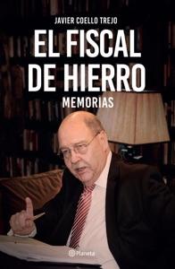 El fiscal de hierro. Memorias Book Cover
