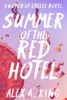 Summer of the Red Hotel