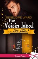 Download and Read Online Mon voisin idéal… ou pas !
