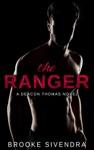 The Ranger A Deacon Thomas Novel