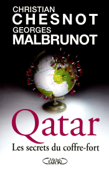 Qatar : Les secrets du coffre-fort