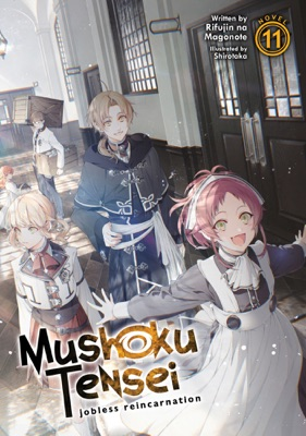 Mushoku Tensei: Jobless Reincarnation (Light Novel) Vol. 11