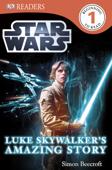 DK Readers L1: Star Wars: Luke Skywalker's Amazing Story (Enhanced Edition)