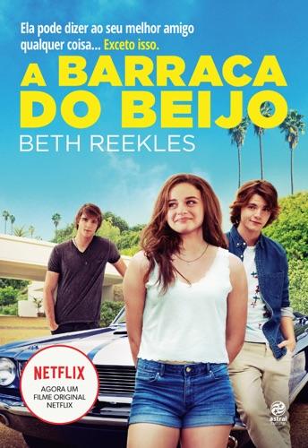 Beth Reekles - A barraca do beijo