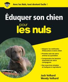 Eduquer son chien Pour les Nuls