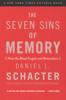 Daniel L. Schacter - The Seven Sins of Memory artwork