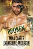 Unit 77: Broken - Mina Carter & Evangeline Anderson