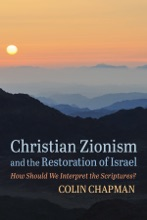 Christian Zionism And The Restoration Of Israel
