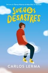Sueños & Desastres