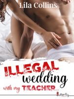 Download and Read Online ILLEGAL wedding with my TEACHER...