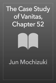 The Case Study of Vanitas, Chapter 52