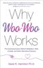 David R. Hamilton PhD - Why Woo-Woo Works artwork