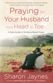 Praying for Your Husband from Head to Toe Book Cover