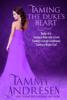 Tammy Andresen - Taming the Duke's Heart Books 4-6 artwork