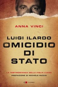 Luigi Ilardo. Omicidio di stato Book Cover
