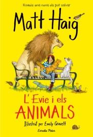 L'Evie i els animals - Matt Haig by  Matt Haig PDF Download