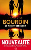 Download and Read Online Le Meilleur est à venir