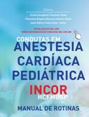 Condutas em anestesia cardíaca pediátrica InCor - HCFMUSP Book Cover