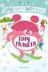 Super Happy Party Bears Tiny Prancer
