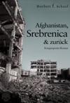 Afghanistan Srebrenica  Zurck