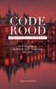 Thijs Broer & Peter Kee - Code rood kunstwerk