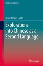Explorations Into Chinese As A Second Language