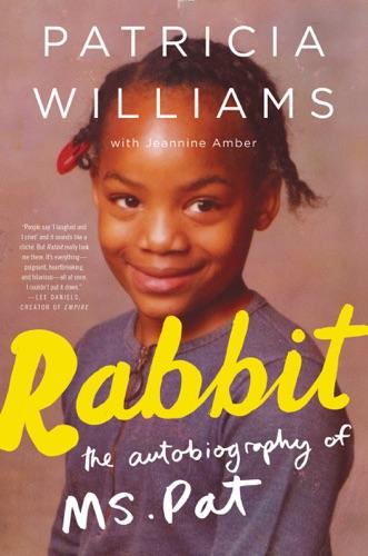 Rabbit - Patricia Williams & Jeannine Amber - Patricia Williams & Jeannine Amber