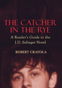 The Catcher in the Rye: A Reader's Guide to the J.D. Salinger Novel Book Cover