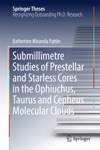 Submillimetre Studies Of Prestellar And Starless Cores In The Ophiuchus Taurus And Cepheus Molecular Clouds