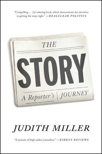 Judith Miller - The Story
